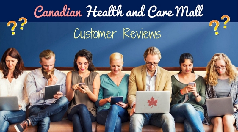 Canadian Health and Care Mall Reviews