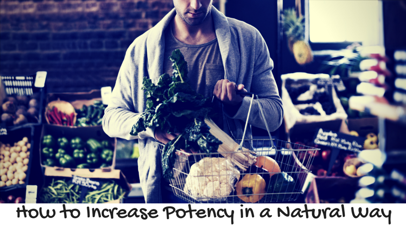 How to Increase Potency in a Natural Way